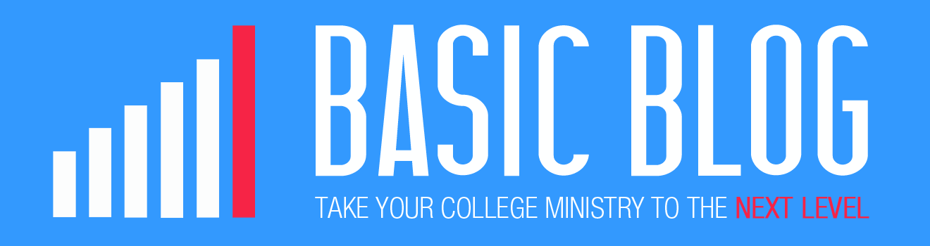 BASIC Blog - Take your college ministry to the next level
